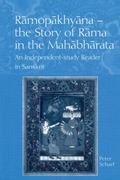 Ramopakhyana-The Story of Rama in the Mahabharata An Independent-Study Reader in Sanskrit