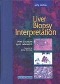 Liver Biopsy Interpretation