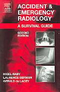 Accident & Emergency Radiology A Survival Guide