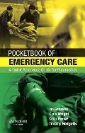 Pocketbook of Emergency Care : A Quick Reference Guide for Paramedics