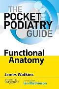 Pocket Podiatry: Functional Anatomy