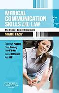 Medical Communication Skills and Law Made Easy: The Patient-Centred Approach