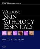 Weedon's Skin Pathology Essentials: Expert Consult: Online and Print