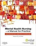 Mental Health Nursing: A Manual for Practice
