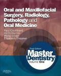 Master Dentistry : Volume 1: Oral and Maxillofacial Surgery, Radiology, Pathology and Oral M...