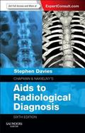 Chapman and Nakielny AIDS to Radiological Differential Diagnosis