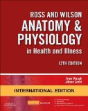 ROSS AND WILSON ANATOMY AND PHYSIOLOGY IN HEALTH AND ILLNESS (IE)