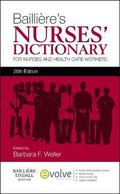 Bailliere's Nurses' Dictionary : For Nurses and Healthcare Workers
