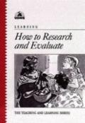 Learning How to Research and Evaluate