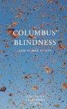 Columbus' Blindness, and Other Essays: And Other Essays (Uqp Paperbacks)