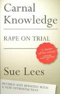 Carnal Knowledge Rape on Trial