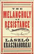 Melancholy of Resistance