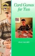 Card Games for Two - Sean Callery