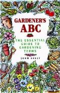 Gardener's ABC The Essential Guide to Gardening Terms