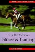 Ward Lock Riding School : Understanding Fitness and Training