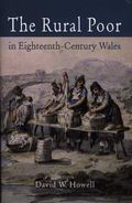 Rural Poor in Eighteenth-Century Wales