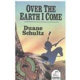 Over the Earth I Come: The Great Sioux Uprising of 1862 (Magna Large Print General Series)