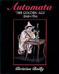 Automata The Golden Age 1848-1914