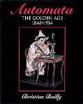 Automata The Golden Age 1848-1914