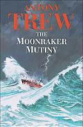 Moonraker Mutiny