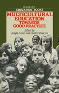 Multicultural Education: Towards Good Practice (Routledge Pocket Dictionaries)
