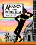 Anancy and Mr Dry-Bone - Fiona French - Paperback - 1st paperback ed