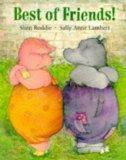Best of Friends!