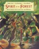 Spirit of the Forest Tree Tales from Around the World