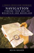 Navigation Finding Your Way on Mountain and Moorland