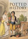 Potted History: Story of Plants