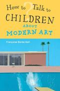 How to Talk to Children about Modern Art