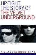 Uptight: The Velvet Underground Story - Victor Bockris - Paperback