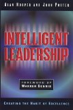 Intelligent Leadership: Creating the Habit of Excellence