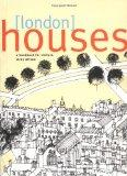 London Houses: A Handbook for Visitors