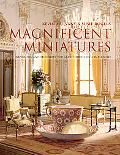 Magnificent Miniatures: Techniques for Grand Houses on a Small Scale