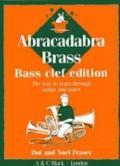 Abracadabra Brass: Bass Clef for Trombone, Braitone, Euphonium