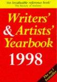 Writers' & Artists' Yearbook 1998 A Directory for Writers, Artists, Playwrights, Writers for...