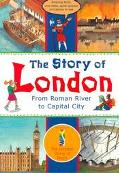 Story of London From Roman River to Capital City