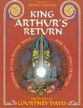 King Arthur's Return: Legends of the Round Table and Holy Grail Retraced - Helena Patterson ...