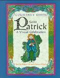 Saint Patrick; A Visual Celebration