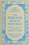 The Tibetan Book of the Dead (English Title): The Great Liberation by Hearing in the Interme...