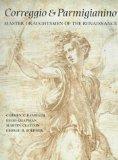 Correggio and Parmigianino: Master Draughtsmen of the Renaissance