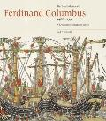 Print Collection Of Ferdinand Columbus 1488-1539 A Renaissance Collector in Seville