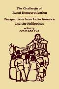 Challenge of Rural Democratization Perspectives from Latin America and the Philippines