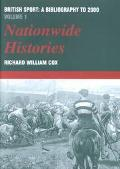 Nationwide Histories British Sport, a Bibliography to 2000