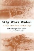 Why Wars Widen A Theory of Predation and Balancing