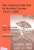 Cultural Cold War in Western Europe 1945-60