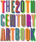 The 20th Century Art Book (Phaidon)