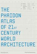 Phaidon Atlas of 21st Century World Architecture
