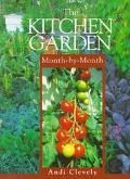 The Kitchen Garden Month-By-Month (Month-By-Month Series)